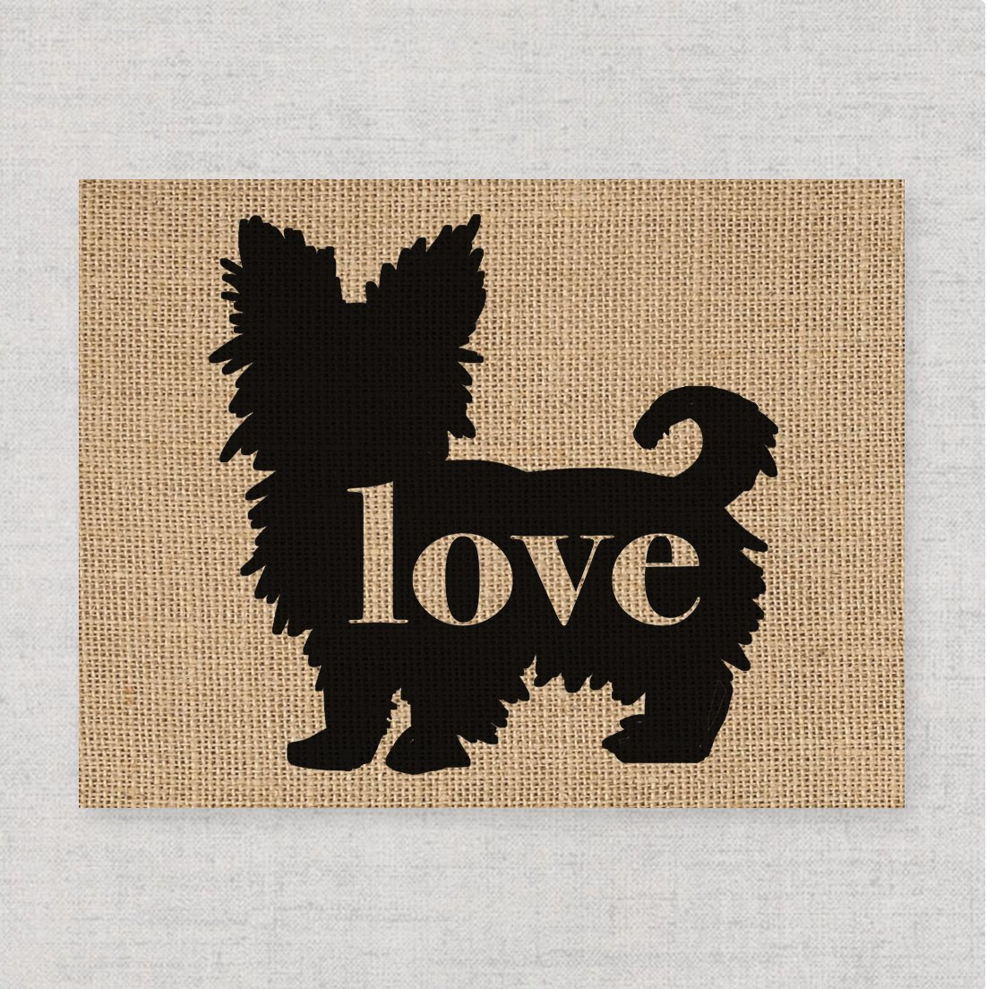Yorkshire Terrier (Yorkie) Love (Short Haired): An Unframed 8x10 Dog Breed Wall Art Print on Your Choice of Fine art Paper or Laminated Burlap (Can be Personalized)