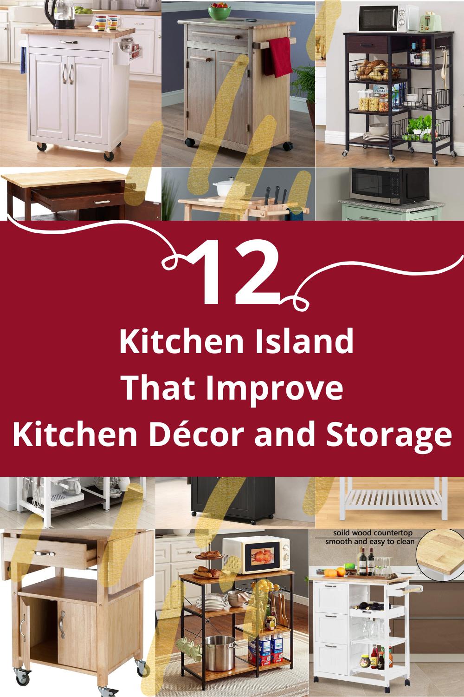 12 Kitchen Island That Improve Kitchen Décor and Storage