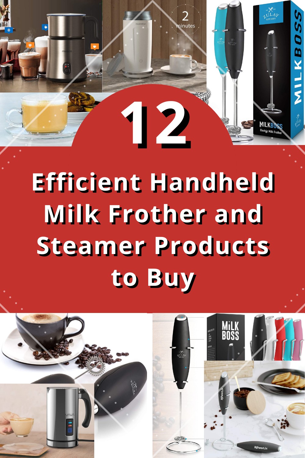 12 Efficient Handheld Milk Frother and Steamer Products to Buy
