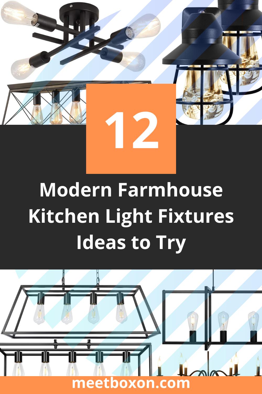 12 Modern Farmhouse Kitchen Light Fixtures Ideas to Try